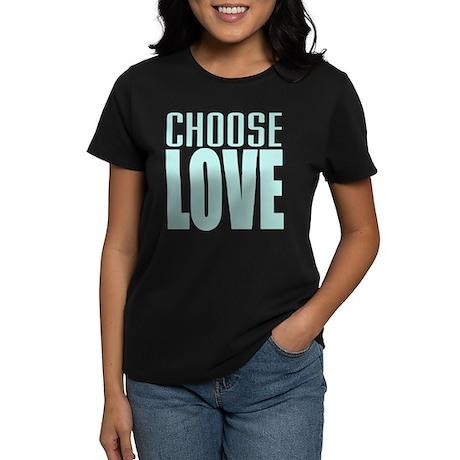 CHOOSE LOVE Women's Dark T-Shirt