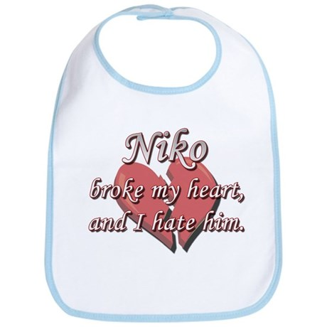 Niko broke my heart and I hate him Bib
