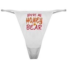 YOU'RE MY HONEY BEAR Classic Thong