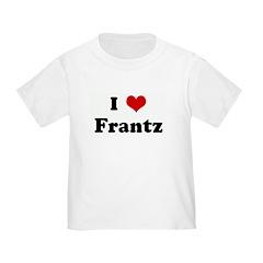 I Love Frantz T