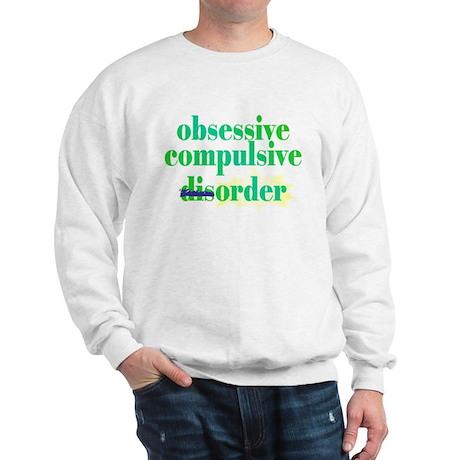 Obsessive Compulsive (Dis)Order - Sweatshirt