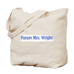 Future Mrs. Wright Tote Bag