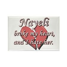 Nayeli broke my heart and I hate her Rectangle Mag