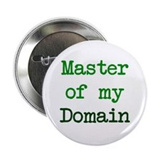 "Master of my Domain 2.25"" Button"