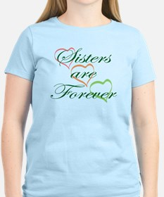 Sisters Are Forever T-Shirt