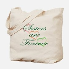 Sisters Are Forever Tote Bag