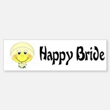 Happy Bride Bumper Bumper Bumper Sticker