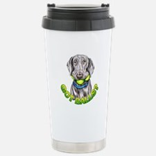 Weimaraner Got Balls? Stainless Steel Travel Mug