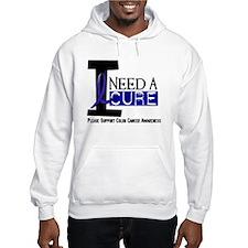 I Need A Cure COLON CANCER Hoodie