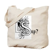Sup? Tote Bag