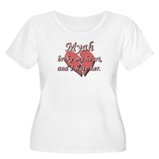 Myah broke my heart and I hate her T-Shirt