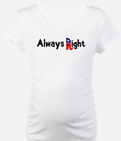 Always Right Shirt
