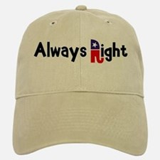 Always Right Baseball Baseball Cap