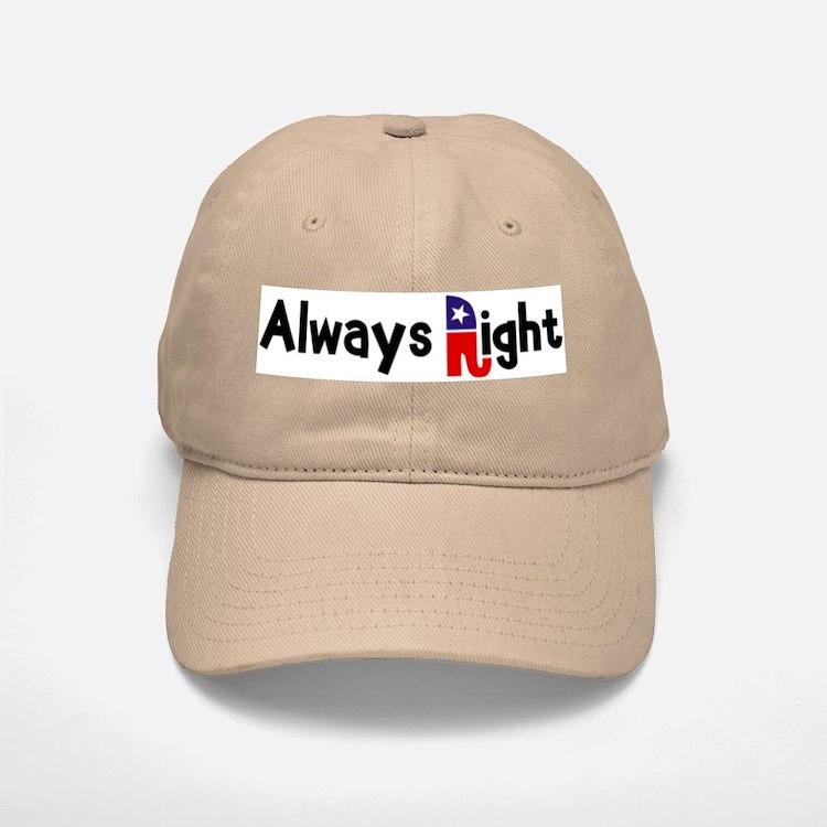 Always Right Baseball Baseball Cap
