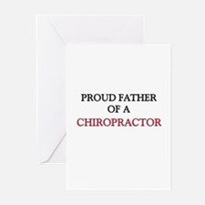 Proud Father Of A CHIROPRACTOR Greeting Cards (Pk