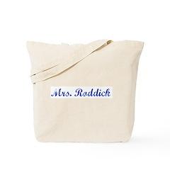 Mrs. Roddick Tote Bag