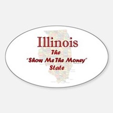 Illinois Show Me The Money Bumper Oval Decal