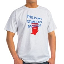 My Stimulus Package T-Shirt