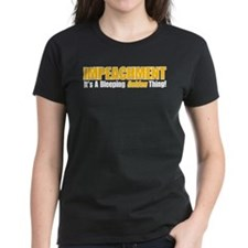 Impeachment: It's A Bleeping Golden Thing! Tee