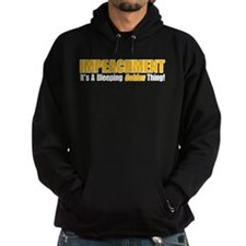 Impeachment: It's A Bleeping Golden Thing! Hoodie
