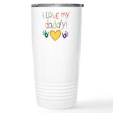 i love my daddy Thermos Mug