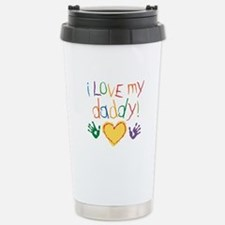 i love my daddy Travel Mug