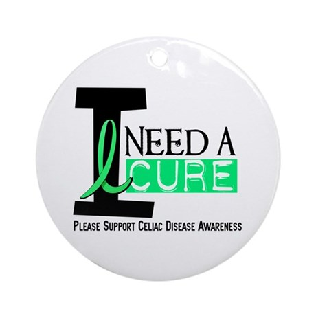 I Need A Cure CELIAC DISEASE Ornament (Round)