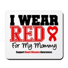 I Wear Red Mommy Mousepad