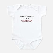 Proud Father Of A CHAPMAN Infant Bodysuit