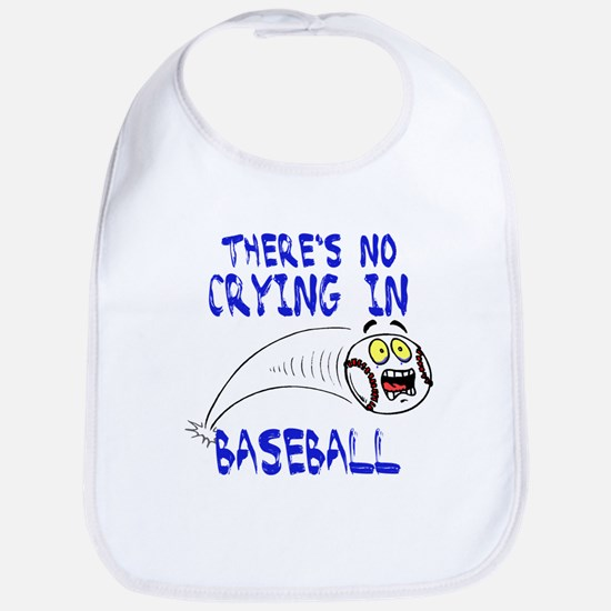 There's No Crying... Bib
