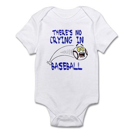 There's No Crying... Infant Bodysuit