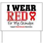 I Wear Red Grandpa Yard Sign