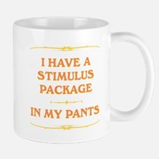 Stimulus Package in my pants Mug