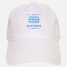 Stimulus Package in my pants Baseball Baseball Cap
