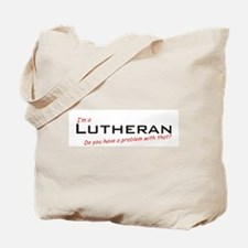 Lutheran / Problem! Tote Bag