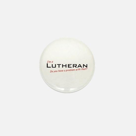 Lutheran / Problem! Mini Button