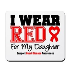 I Wear Red Daughter Mousepad