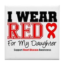 I Wear Red Daughter Tile Coaster