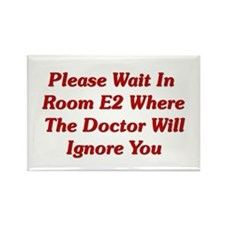 Please Wait In Room E2 Rectangle Magnet