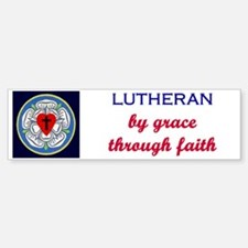 Lutheran by Grace 2 Bumper Bumper Bumper Sticker