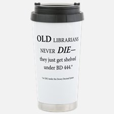 Old Librarians. . . Travel Mug