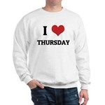 I Love Thursday Sweatshirt
