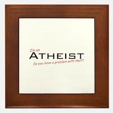 Atheist / Problem! Framed Tile