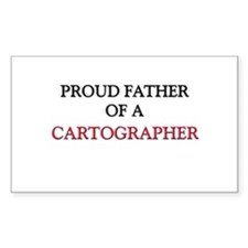Proud Father Of A CARTOGRAPHER Rectangle Decal