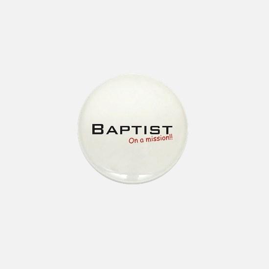 Baptist / Mission! Mini Button