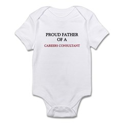 Proud Father Of A CAREERS CONSULTANT Infant Bodysu