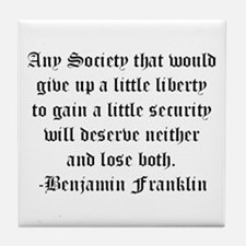 Ben Franklin Liberty Quote Tile Coaster