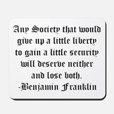 Ben Franklin Liberty Quote Mousepad