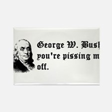 Bush is Pissing me Off Rectangle Magnet (10 pack)