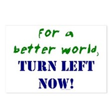 Better World, TURN LEFT NOW! Postcards (Package of